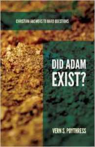Did Adam Exist